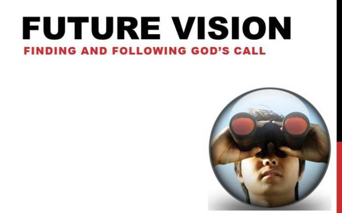 Future Vision: Finding and Following God's Call Image