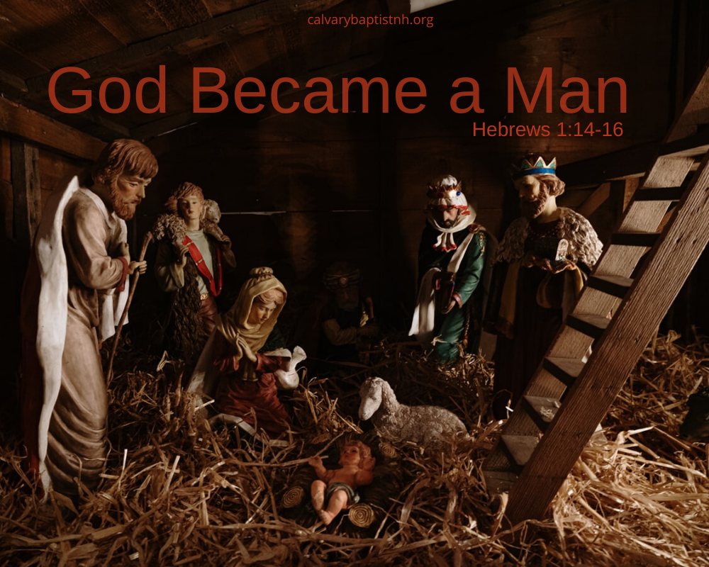God Became a Man - Hebrews 1:14-16 Image